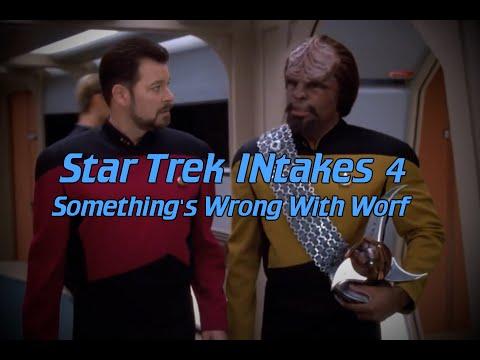 Star Trek INtakes: Something's Wrong With Worf