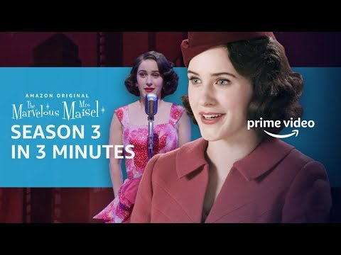 Marvelous Mrs. Maisel Season 3 in 3 Minutes | Prime Video