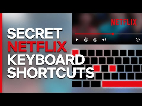 How To Use Netflix Keyboard Shortcuts (Official How-To Guide)