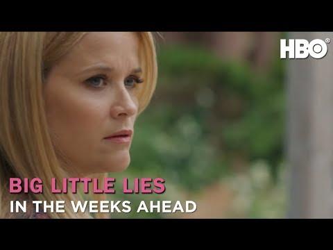 Big Little Lies: In The Weeks Ahead (Season 2)   HBO