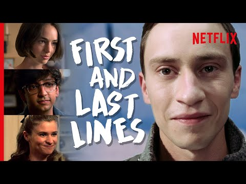 Atypical - The First & Last Lines Spoken By Every Major Character | Netflix