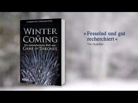 Carolyne Larrington ›Winter is Coming. Die mittelalterliche Welt von Game of Thrones‹