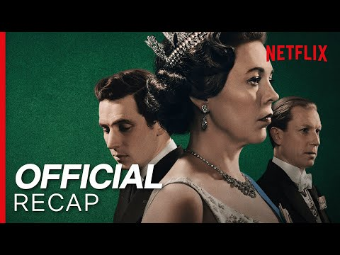 The Crown Season 3 Official Recap | Netflix