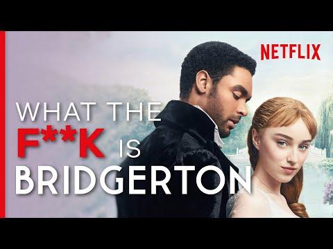 WTF is... Bridgerton?   Netflix