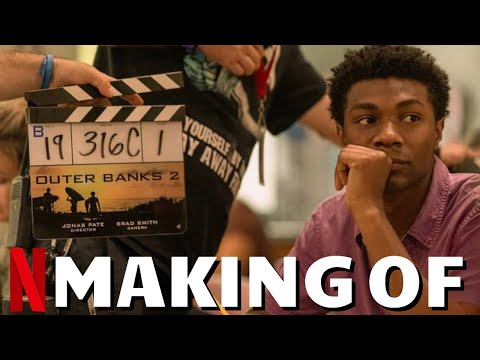 Making Of OUTER BANKS Season 2 - Best Of Behind The Scenes, On Set Bloopers & Funny Cast Moments