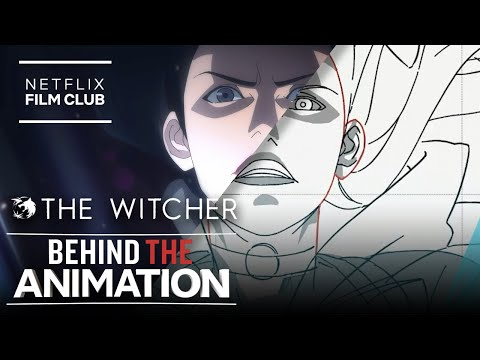 Behind The Animation Of The Witcher: Nightmare Of The Wolf   Netflix