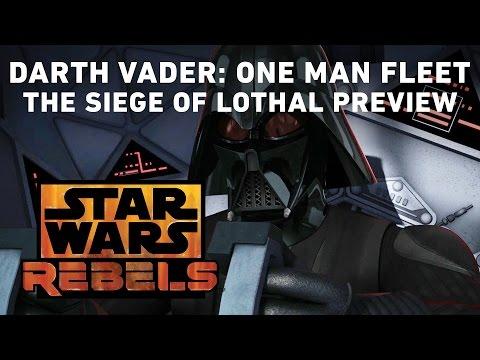 Darth Vader: One-Man Fleet - The Siege of Lothal Preview | Star Wars Rebels