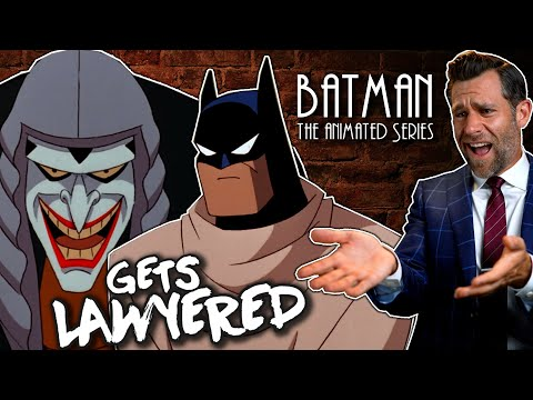 Real Lawyer Reacts to Batman: the Animated Series