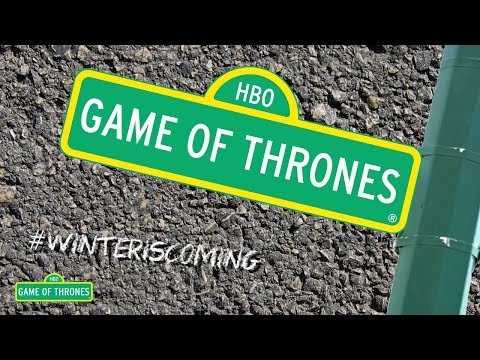 If Game of Thrones Had The Sesame Street Theme Song (Contains Spoilers)