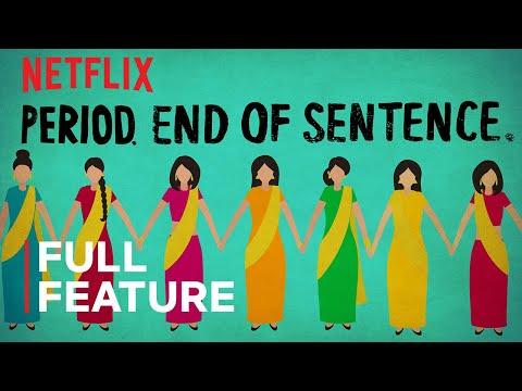 Period. End of Sentence.   FULL FEATURE   Netflix
