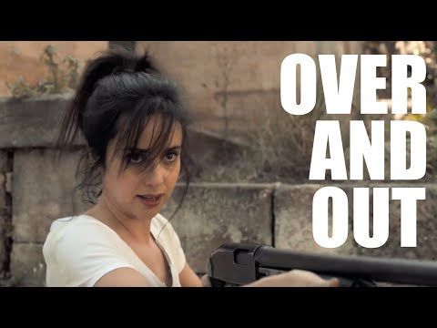 OVER AND OUT - Episode 1 (An Apocalyptic Parenting Series)
