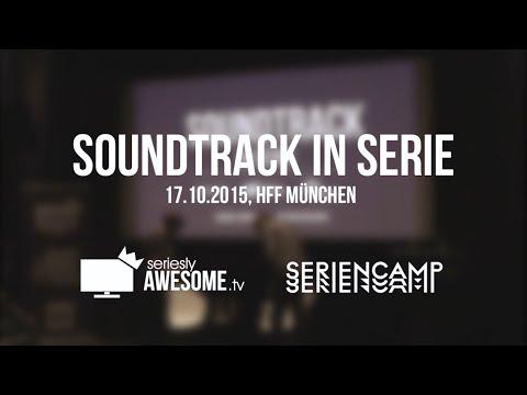 Soundtrack in Serie - sAWE.tv beim SERIENCAMP 2015