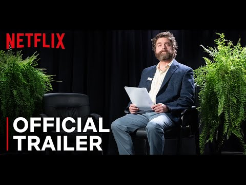 Between Two Ferns: The Movie   Official Trailer   Netflix