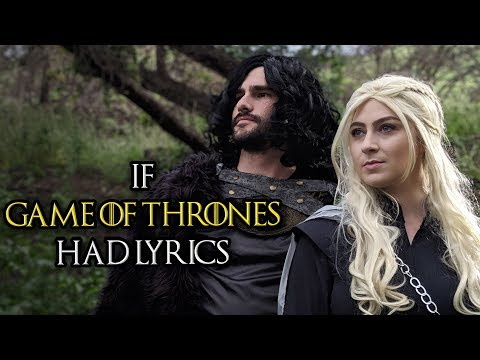 """If the """"Game of Thrones"""" Song Had Lyrics"""