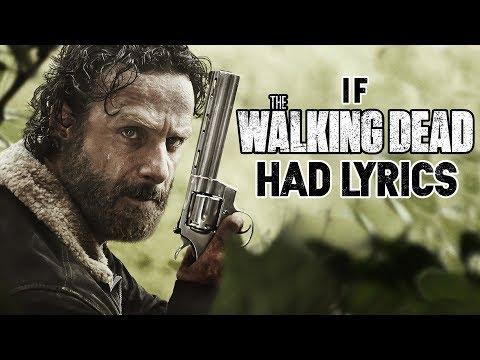 """If """"The Walking Dead"""" Song Had Lyrics"""