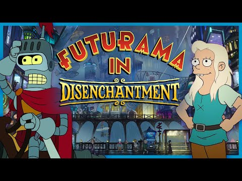 EVERY Futurama Reference in Disenchantment (Parts 1-3)