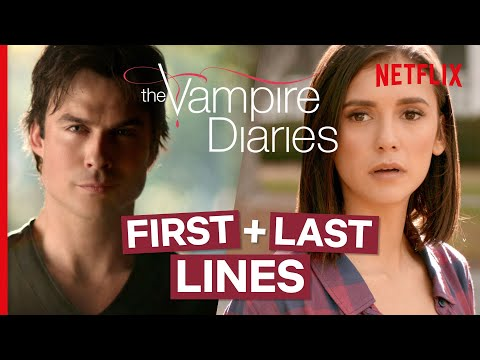 The Vampire Diaries - The First & Last Lines Spoken by Every Major Character | Netflix