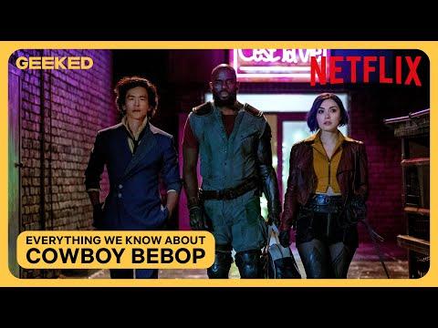 Cowboy Bebop: Everything We Know So Far   Netflix Geeked