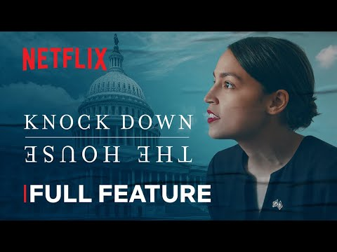 Knock Down The House   FULL FEATURE   Netflix