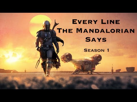 Every Line The Mandalorian Says - Season 1