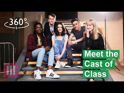 Meet the Cast of Class in 360° | EXCLUSIVE