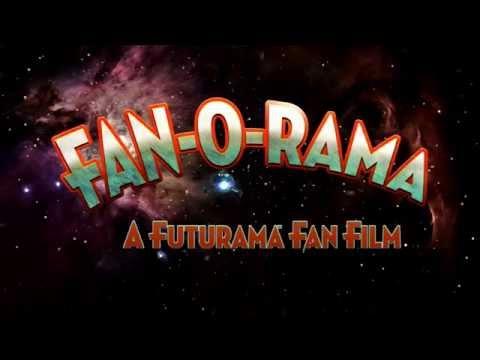 FAN-O-RAMA - A Futurama Fan Film TRAILER