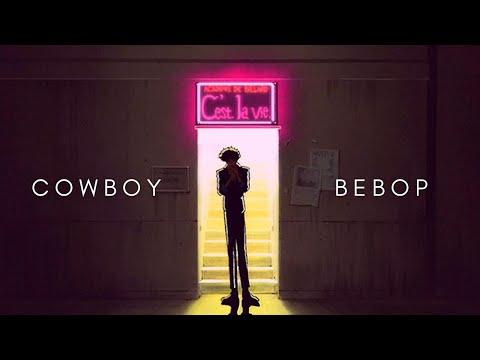 The Beauty Of Cowboy Bebop