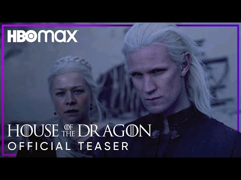 House Of The Dragon | Official Teaser | HBO Max
