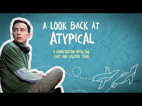 A Look Back at Atypical   Netflix