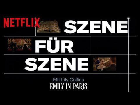 Emily in Paris | Szene für Szene | Netflix