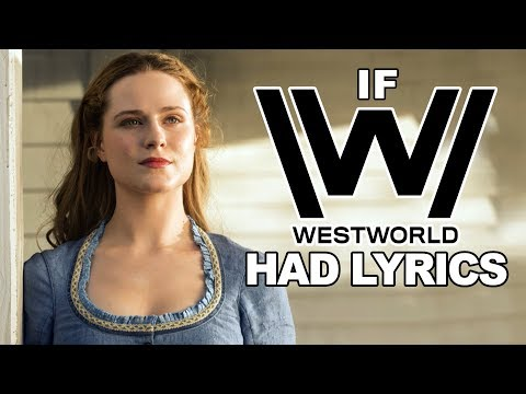 "If the ""Westworld"" Song Had Lyrics"
