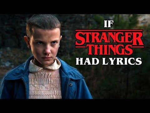 "If the ""Stranger Things"" Song Had Lyrics"