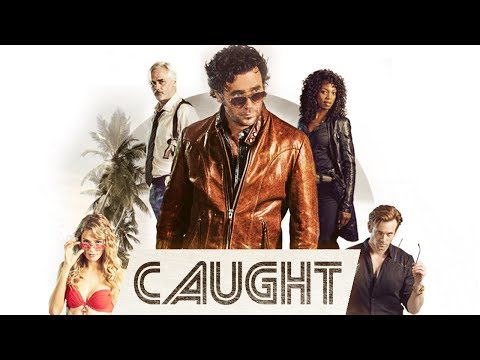 Caught - Official Trailer
