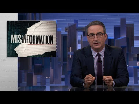 Misinformation: Last Week Tonight with John Oliver (HBO)