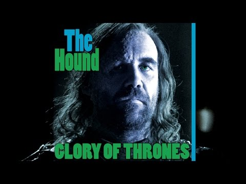 Game of Thrones Song / Tribute to the Hound by Bonecage