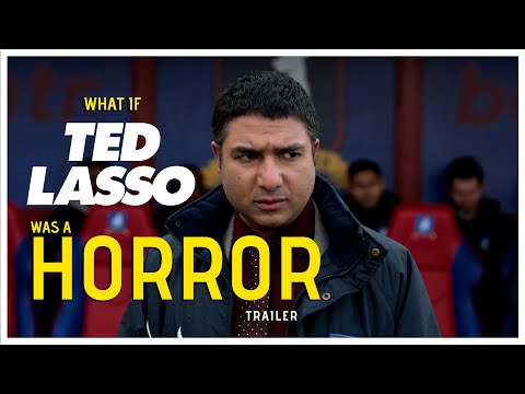 What If Ted Lasso Was a Horror? - Trailer