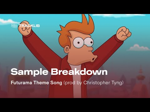 Sample Breakdown: Futurama Theme Song