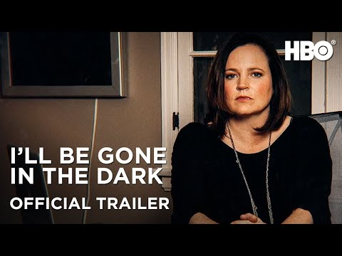 I'll Be Gone In the Dark Special Episode: Official Trailer   HBO