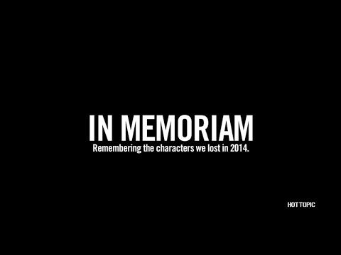 In Memoriam: Remembering The Characters We Lost in 2014