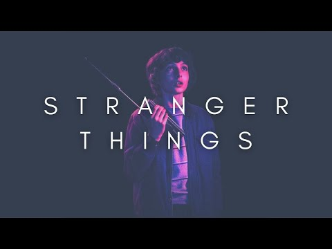 The Beauty Of Stranger Things