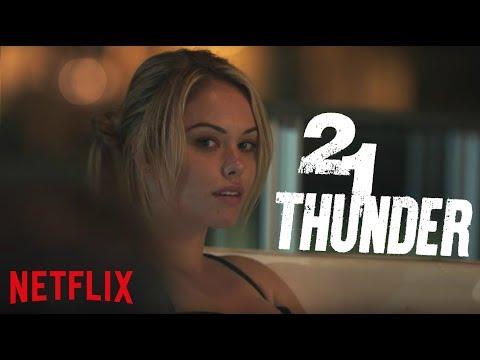 21 THUNDER Review, Kritk & deutscher Trailer der neuen Netflix Original Serie 2018