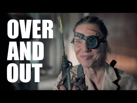 OVER AND OUT - Episode 2 (An Apocalyptic Parenting Series)