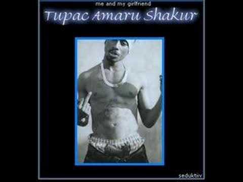 Me And My Girlfriend - Tupac Shakur