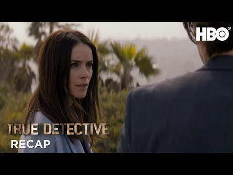 True Detective: Season 2 Episode 5 Recap | HBO