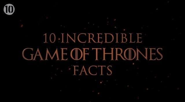 10 Fakten zu Game of Thrones, die ihr vielleicht noch nicht wusstet