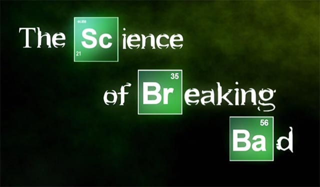 The-Science-of-Breaking-Bad