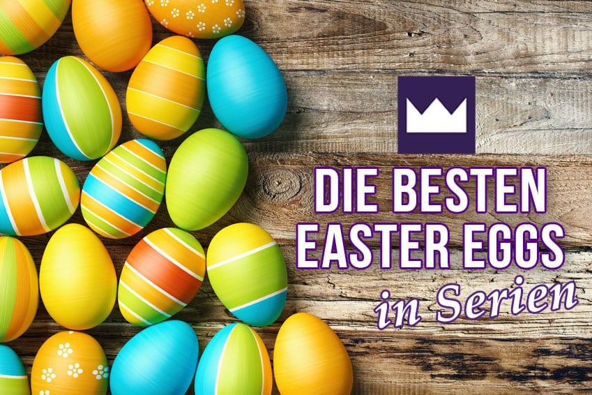easteregg_aufmacher Die besten Easter Eggs in Serien