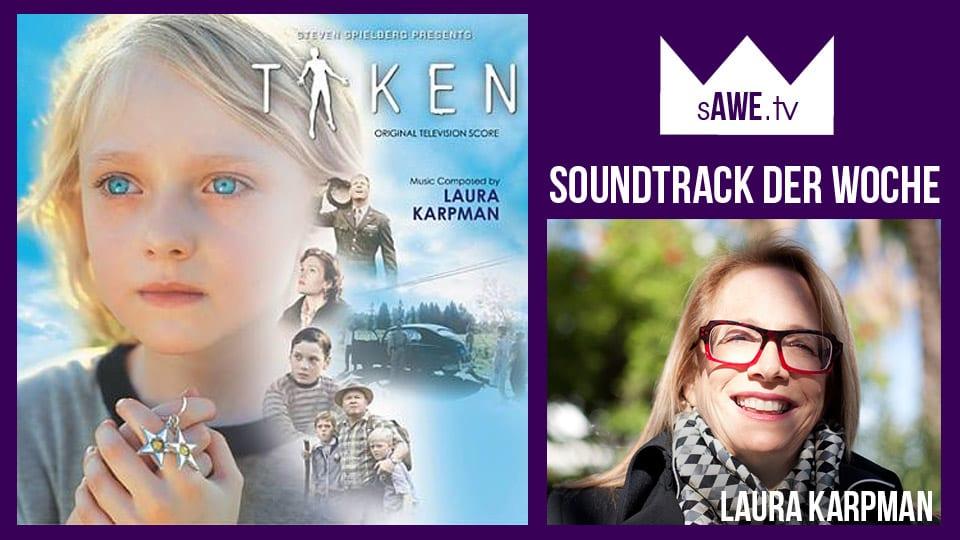 Musik in: Steven Spielberg presents Taken (Laura Karpman