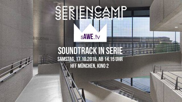SERIENCAMP: Soundtrack in Serie