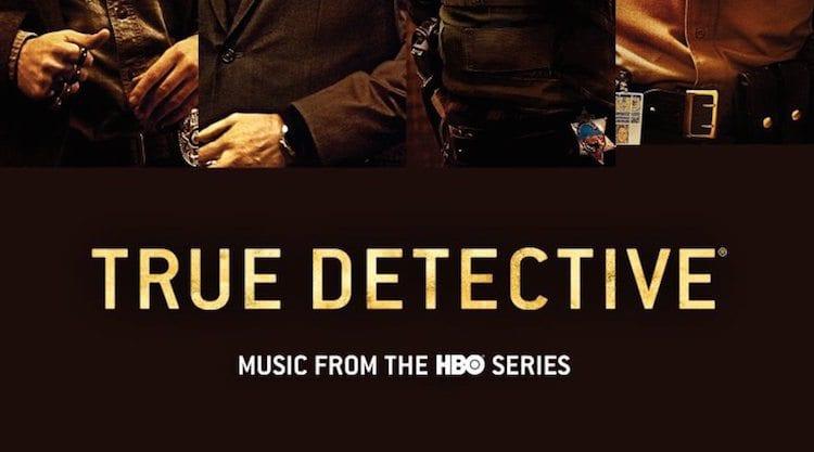 Musik in: True Detective